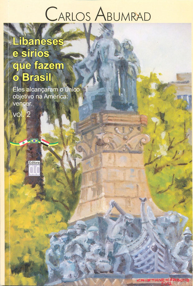"""Capa do Livro (vol. 2) """"Libaneses e sírios que fazem o Brasil"""""""